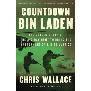 Countdown bin Laden:  The Untold Story of the 247-Day Hunt to Bring the Mastermind of 9/11 to Justice by Chris Wallace - Signed HB