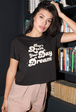 SUB URBAN RIOT Don't Quit Your Day Dream Tee