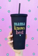 3HAPPYHOOLIGANS Mama Knows Best Tumbler