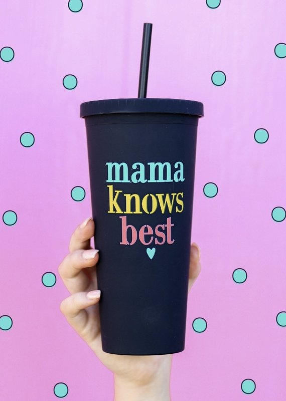 3HAPPYHOOLIGANS Mama Knows Best Tumbler