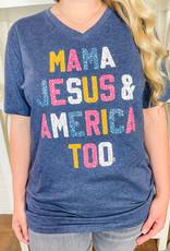 Mama Jesus & America Tee