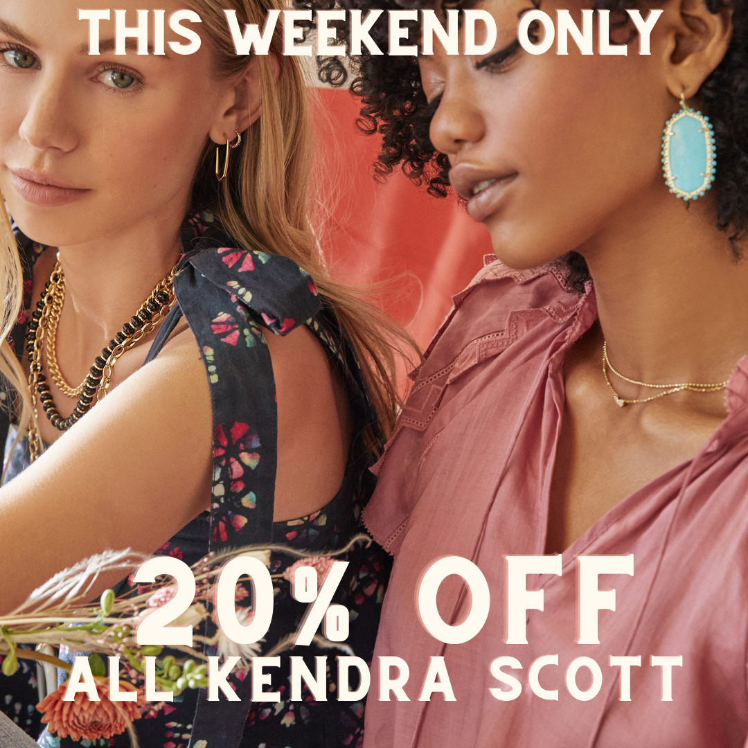 ENJOY 20% OFF ALL KENDRA SCOTT!