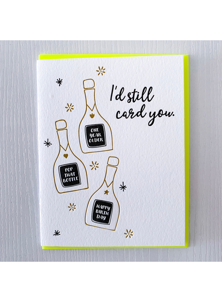 DeLuce Design I'd Still Card You Birthday card