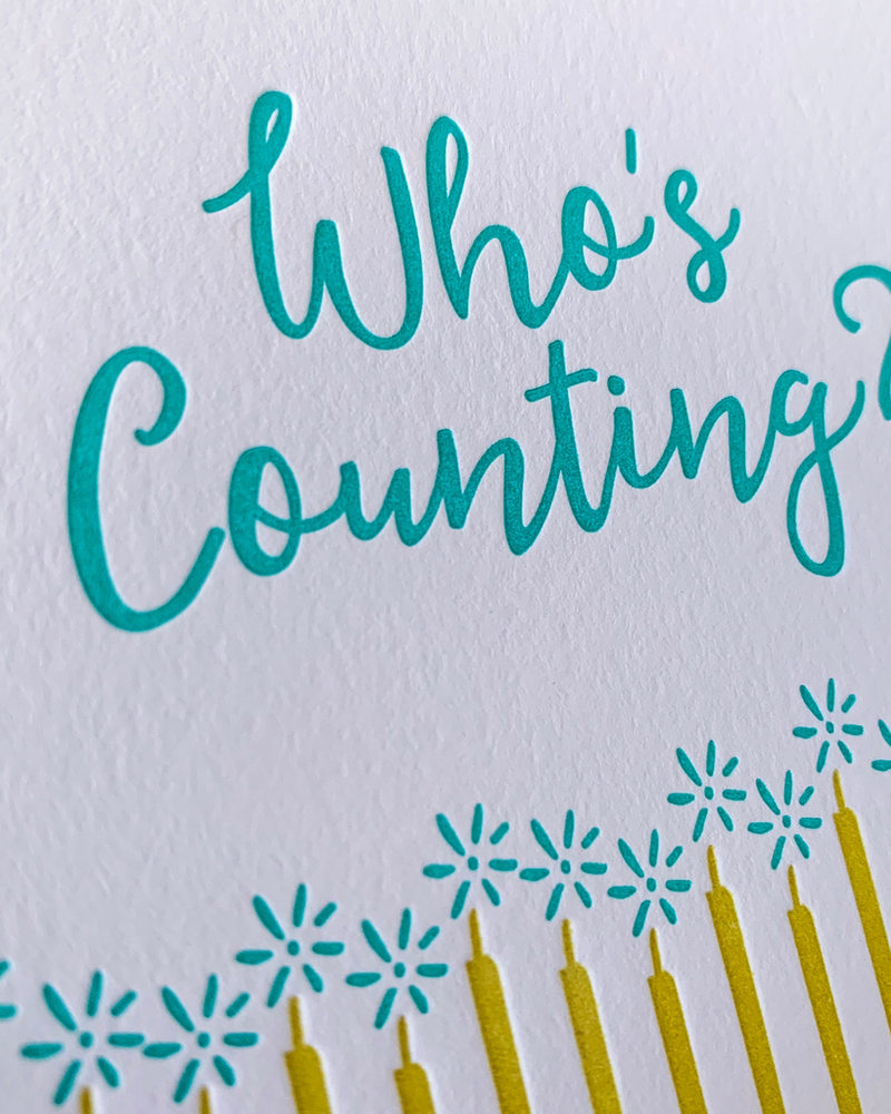 DeLuce Design Who's Counting Birthday card