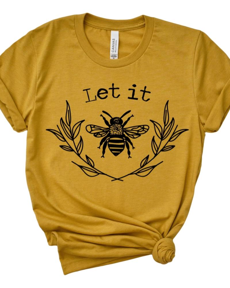 Type A Tees Let it Bee Tee