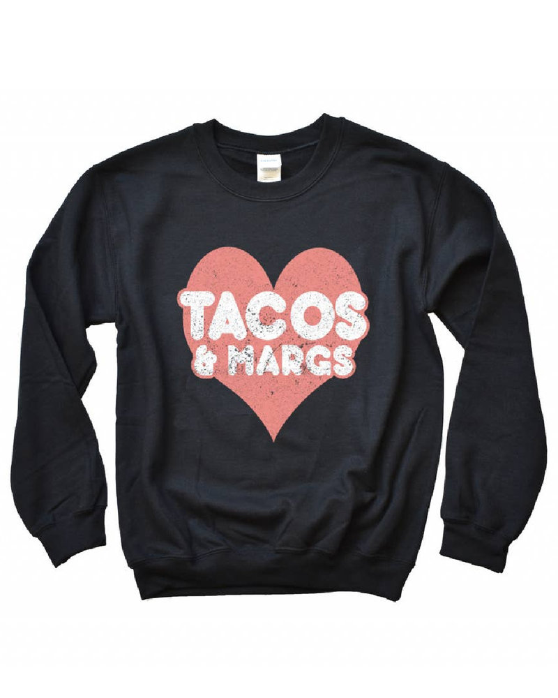 Type A Tees Tacos and Margs Sweatshirt