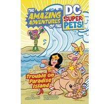 DC SUPER PETS YR TP TROUBLE PARADISE ISLAND
