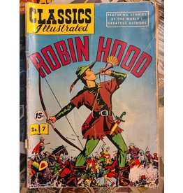 CLASSICS ILLUSTRATED CLASSICS ILLUSTRATED #7 ROBIN HOOD GD-