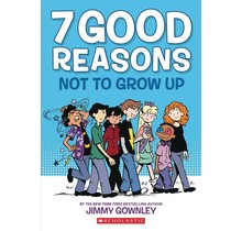 7 GOOD REASONS NOT TO GROW UP GN (C: 0-1-0)