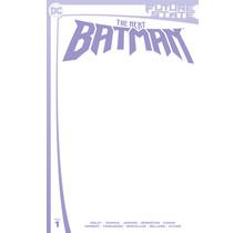 FUTURE STATE THE NEXT BATMAN #1 (OF 4) CVR C BLANK CARD STOCK VAR