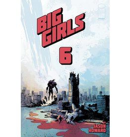 Image Comics BIG GIRLS #6 CVR A HOWARD