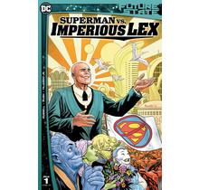 FUTURE STATE SUPERMAN VS IMPERIOUS LEX #1 (OF 3) CVR A YANICK PAQUETTE