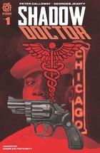 SHADOW DOCTOR #1 CVR A CHIARELLO VAR