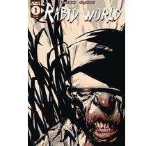 RABID WORLD #1 (OF 4)