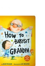 - How To Babysit A Grandpa Board Book