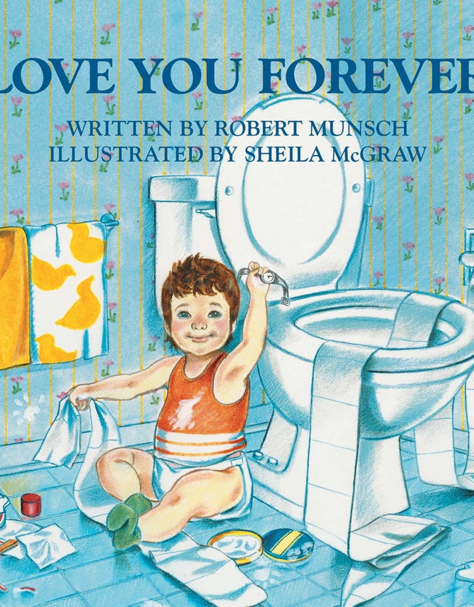 - Love You Forever Board Book
