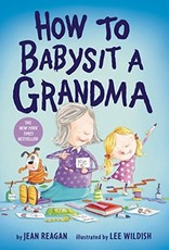 How To Babysit A Grandma Hardcover