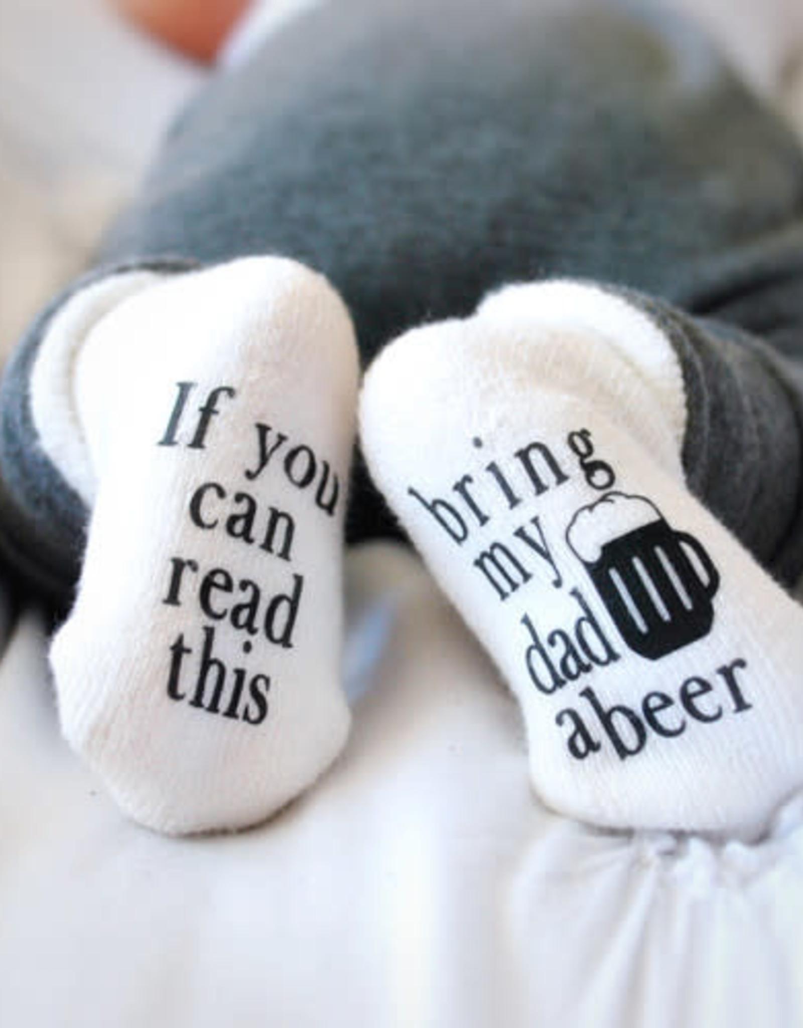 - Bring My Dad a Beer 0-6mo. Baby Socks