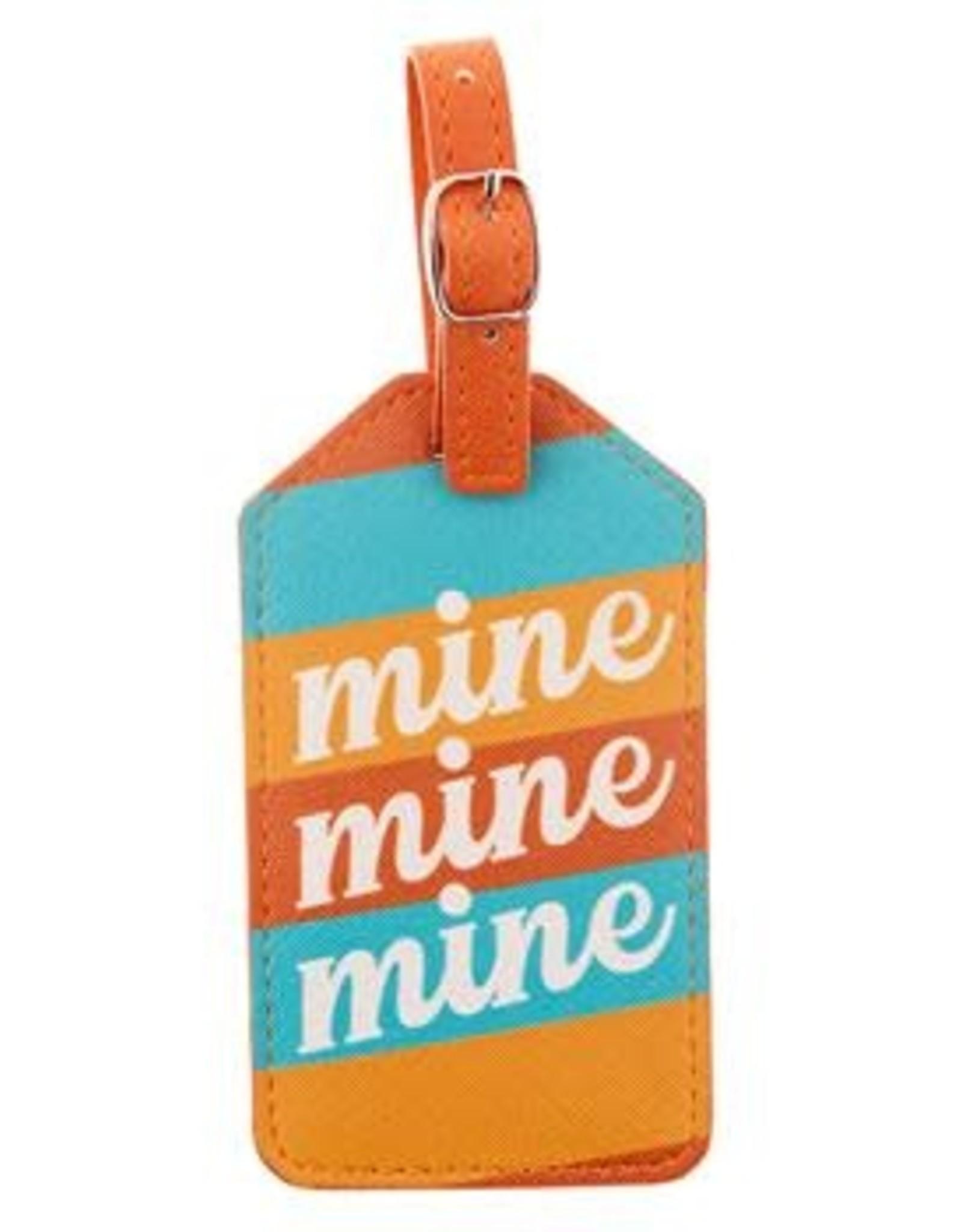 - Mine Mine Mine Luggage Tag