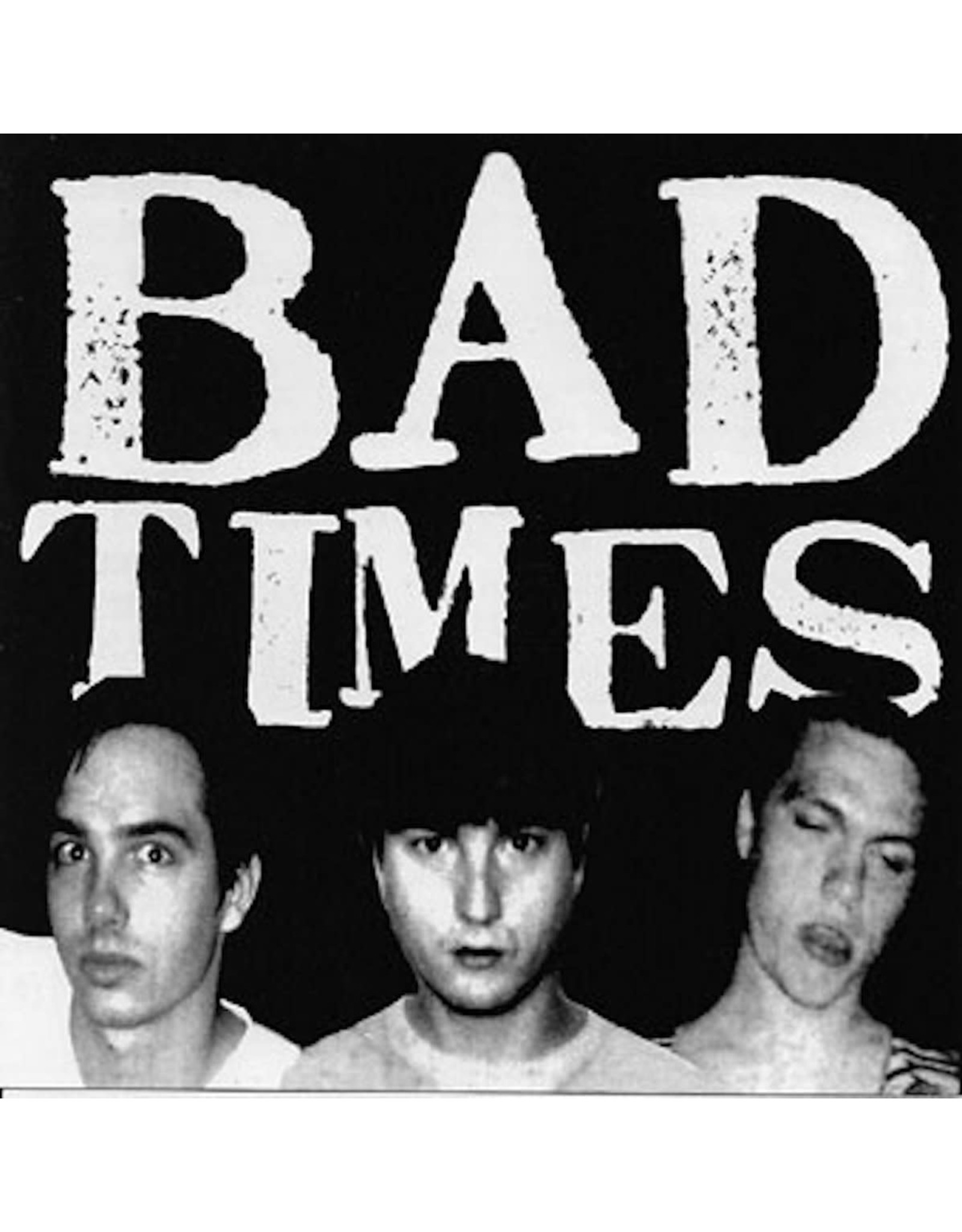 Bad Times - Streets Of Iron LP