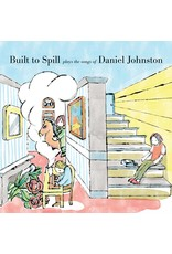 Built To Spill - Built To Spill Plays The Songs Of Daniel Johnston LP