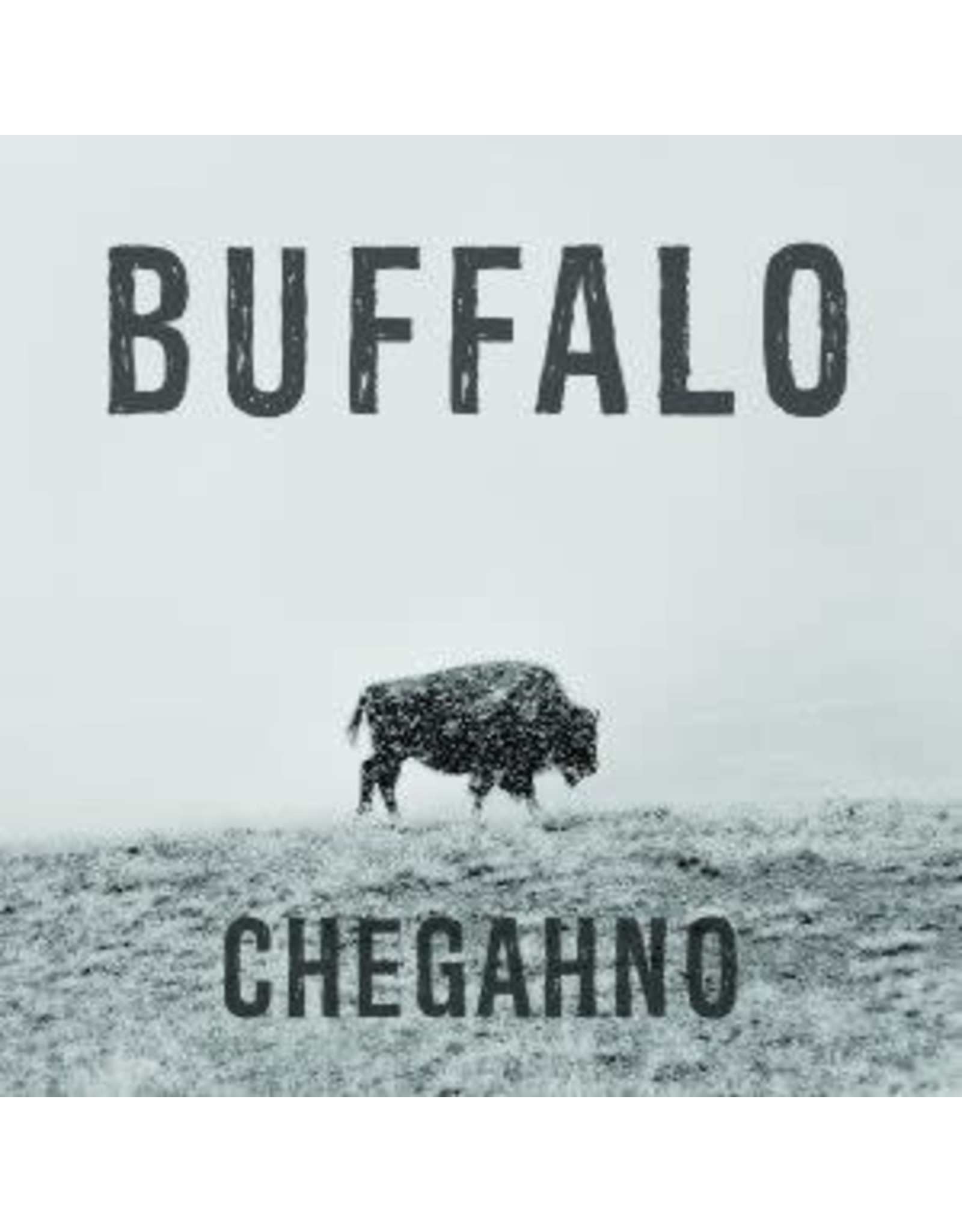 Chegahno - Buffalo LP