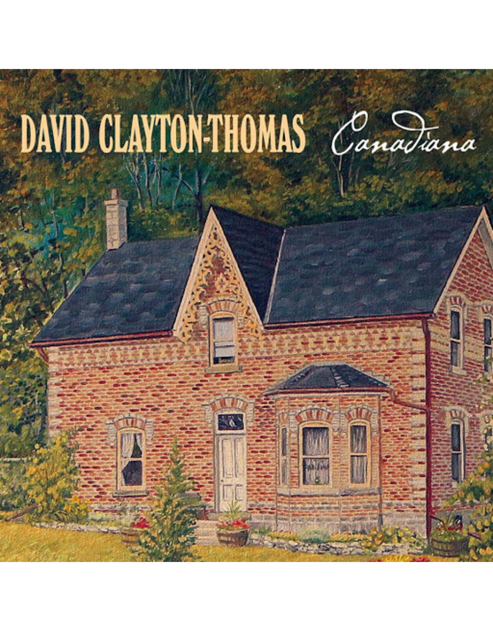 Clayton-Thomas, David - Canadiana LP