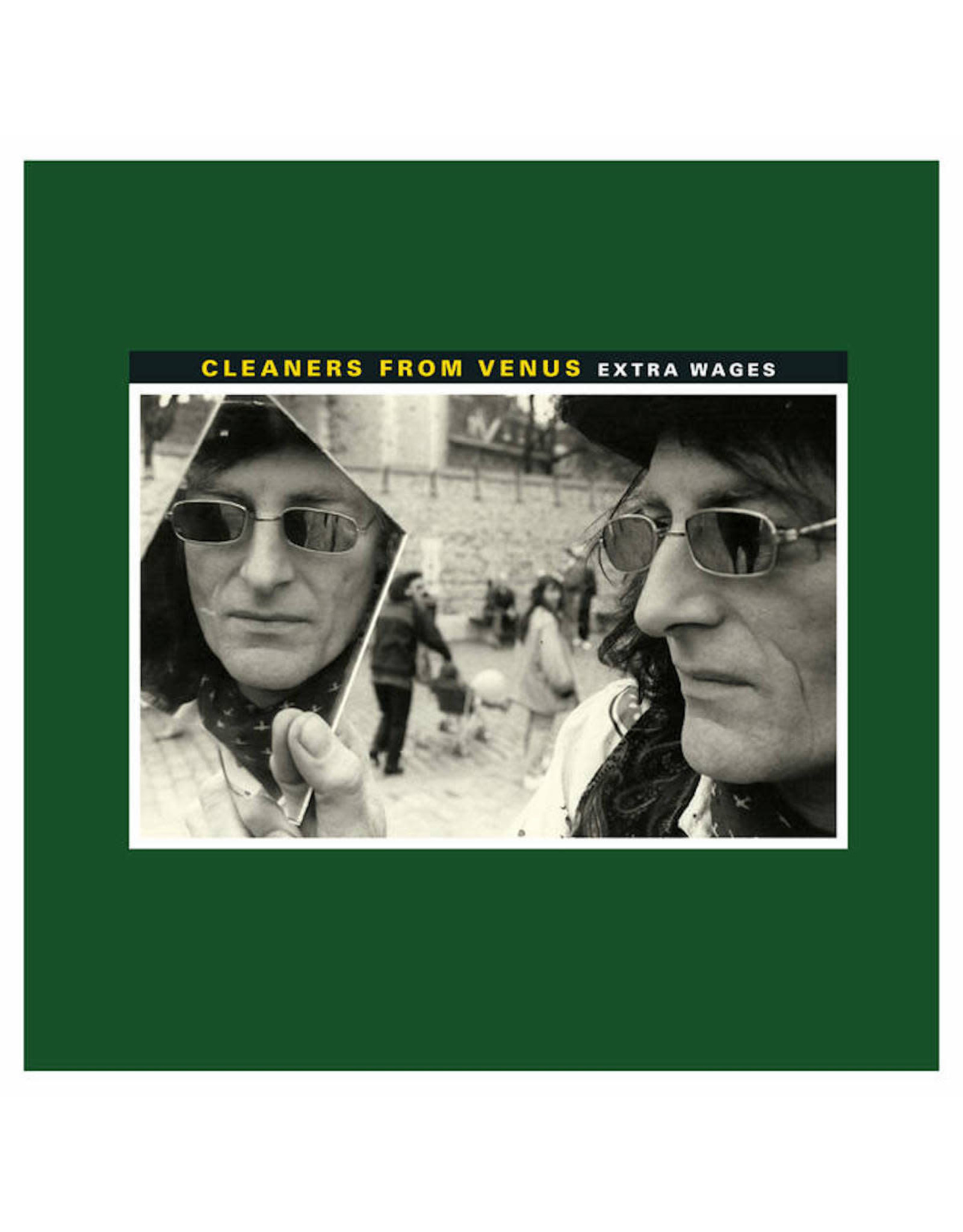 Cleaners From Venus - Extra Wages LP