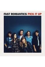 Fast Romantics - Pick It Up LP