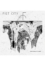 Fist City - Everything is a Mess LP