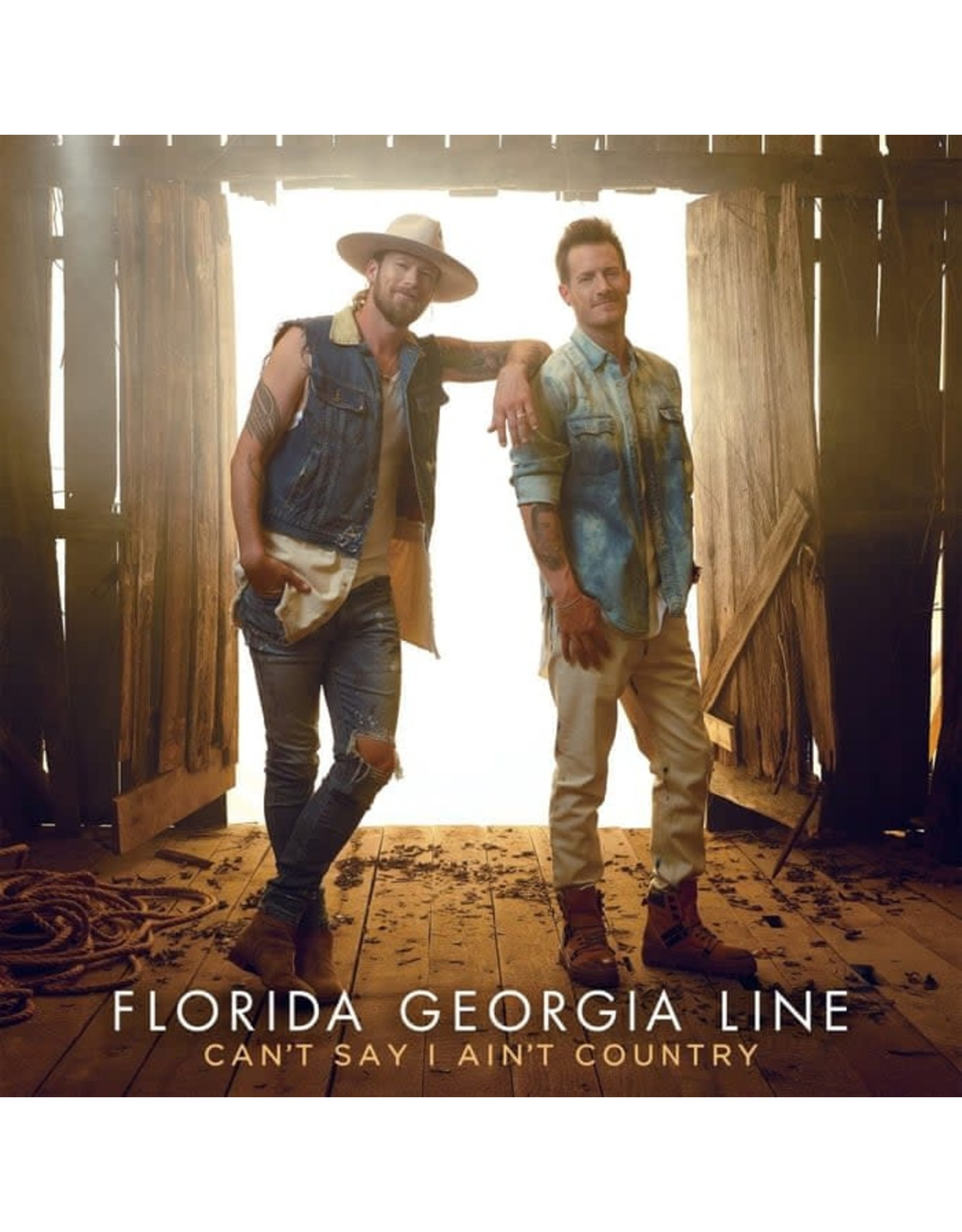 Florida Georgia Line - Can't Say I Ain't Country LP