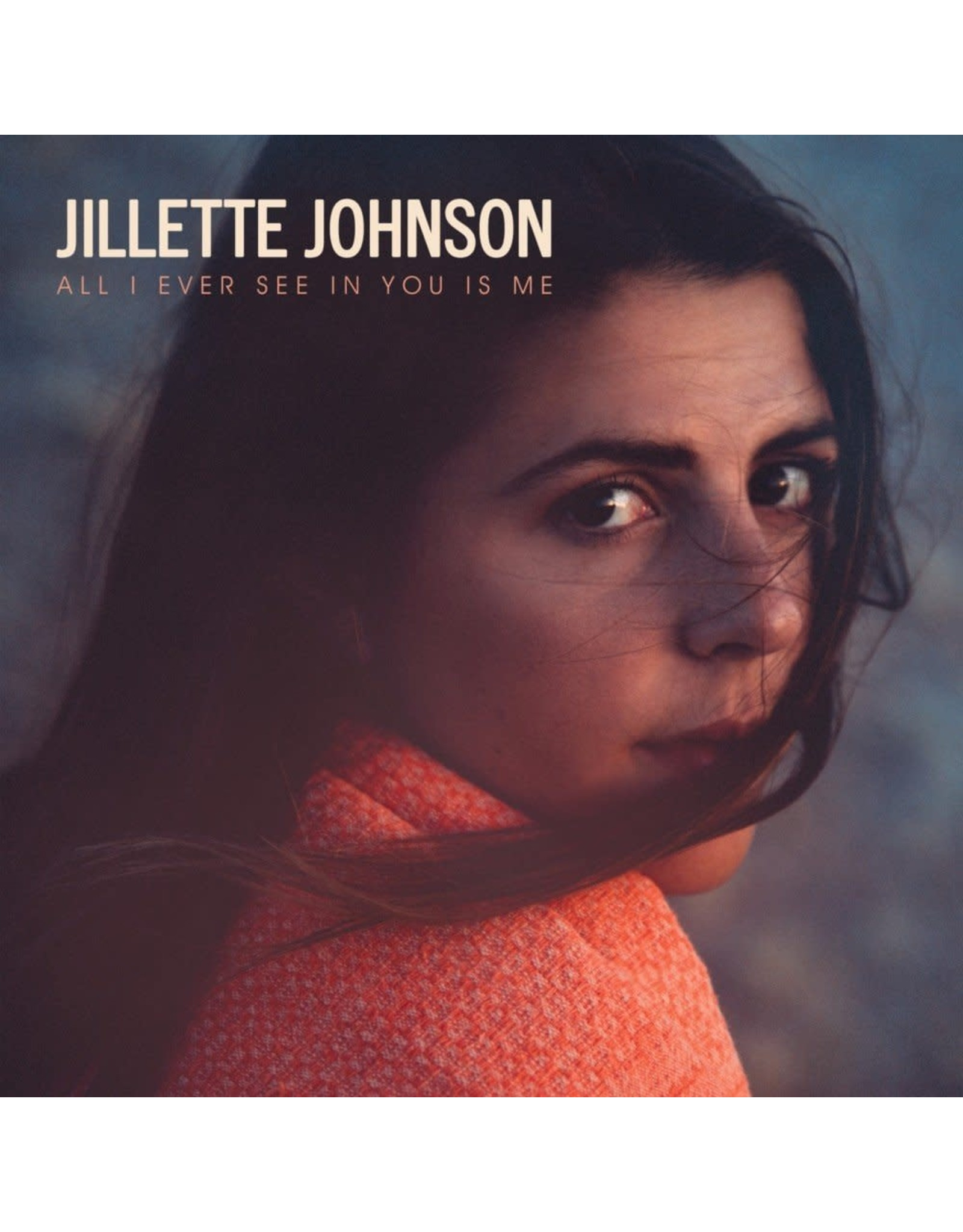 Johnson, Jillette - All I Ever See In You Is Me LP