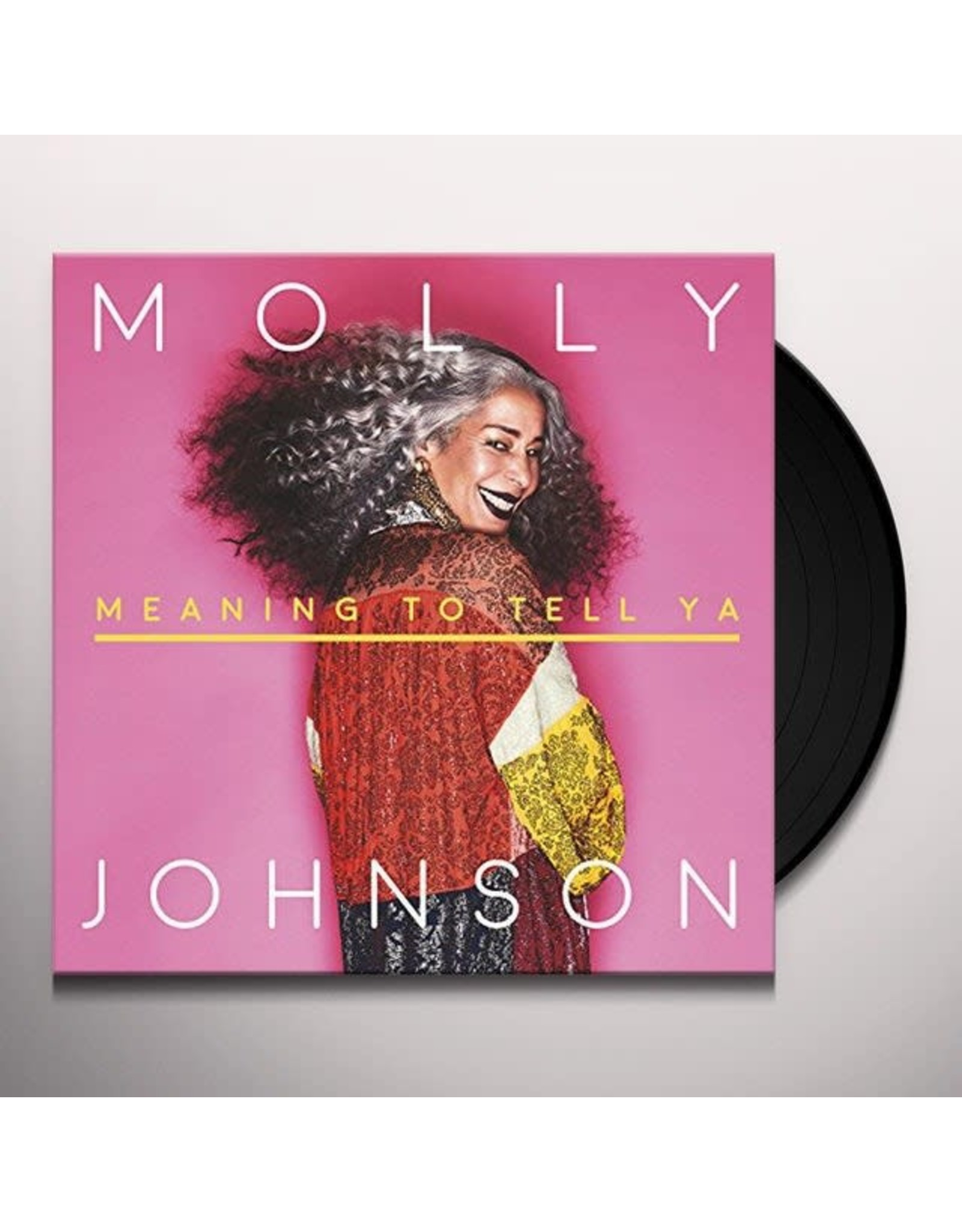 Johnson, Molly - Meaning To Tell Ya LP
