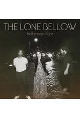 Lone Bellow - Half Moon Light LP