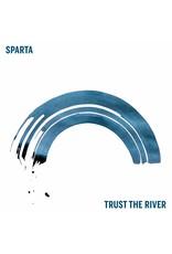 Sparta - Trust the River LP