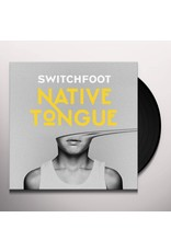 Switchfoot - Native Tongue LP