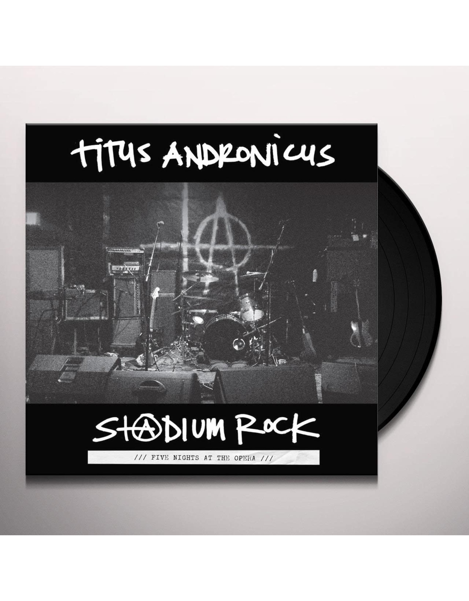 Titus Andronicus - Stadium Rock: Five Nights at the Opera LP
