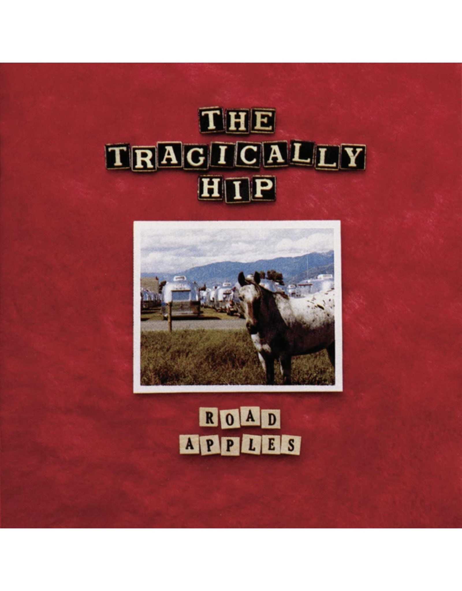 Tragically Hip - Road Apples LP