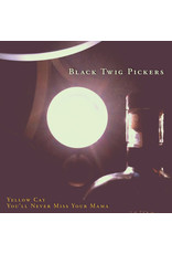 """Black Twig Pickers - Yellow Cat/You'll Never Miss Your Mama 7"""""""
