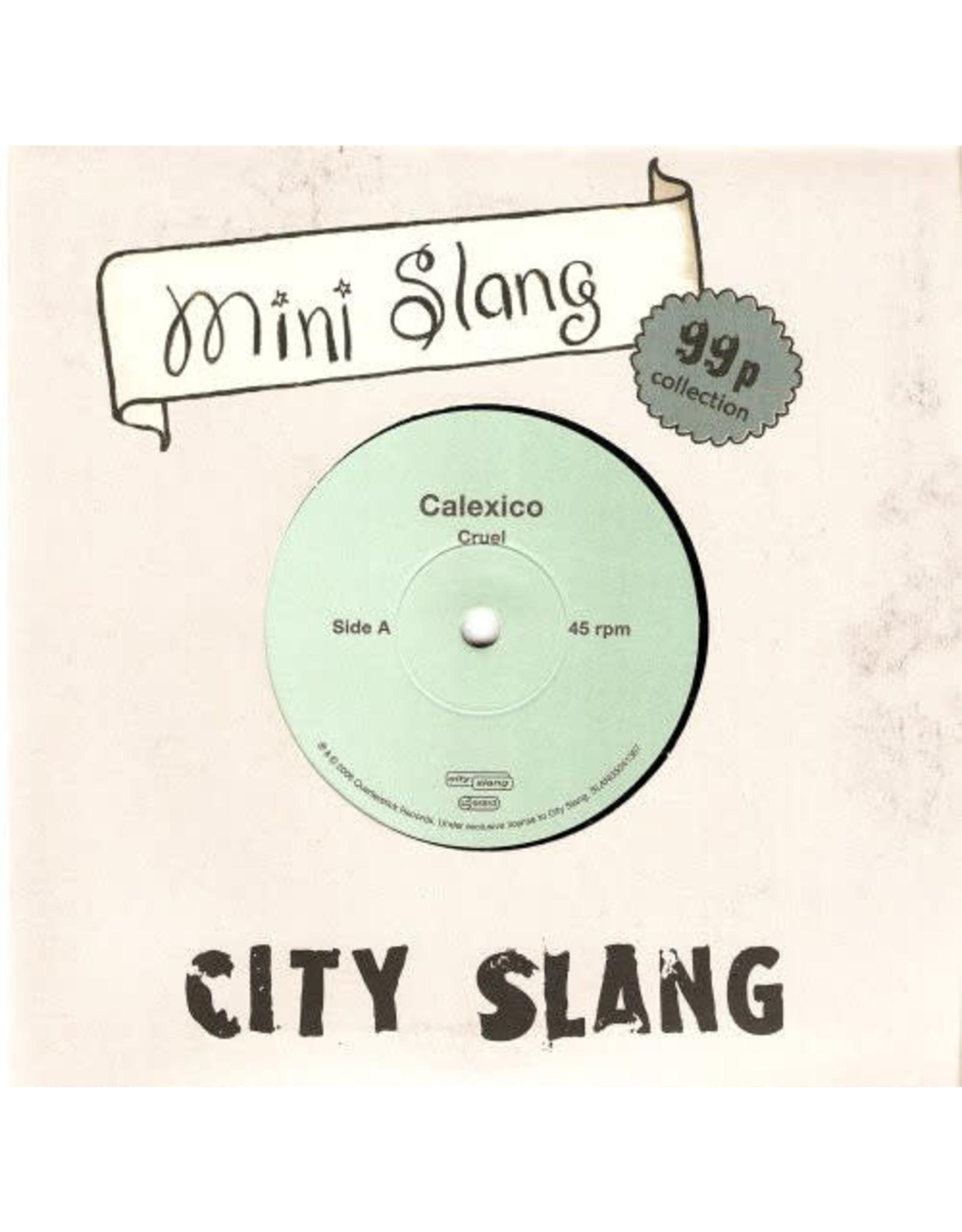 """Calexico - Slang 7"""""""