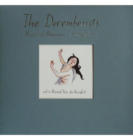 Decemberists, The - Always The Bridesmaid: A Singles Series - Vol. 3: Record Year For Rainfall 7""