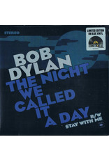 Dylan, Bob - The Night We Called It A Day/Stay With Me 7""