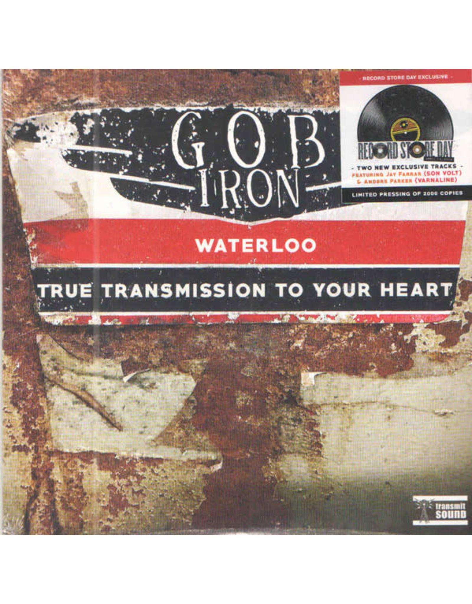 """Gob Iron - Waterloo/True Transmission to Your Heart 7"""""""