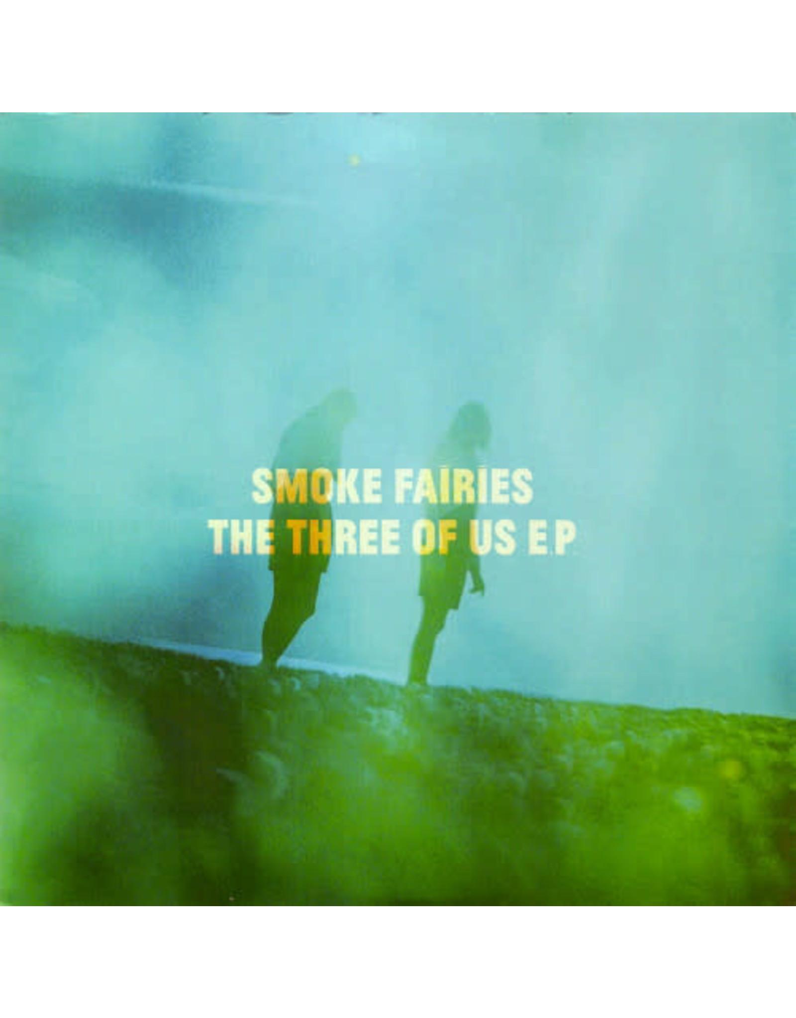 "Smoke Fairies - The Three Of Us EP 7"""