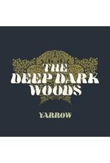 Deep Dark Woods, The - Yarrow CD
