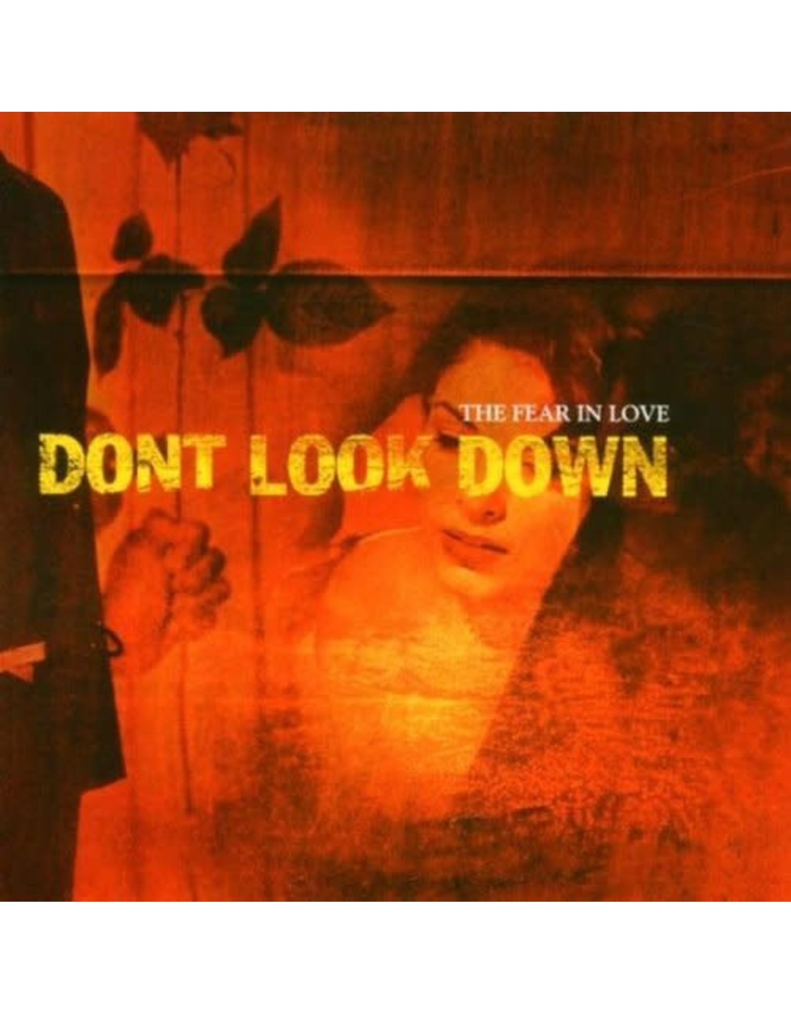 Don't Look Down - The Fear In Love CD
