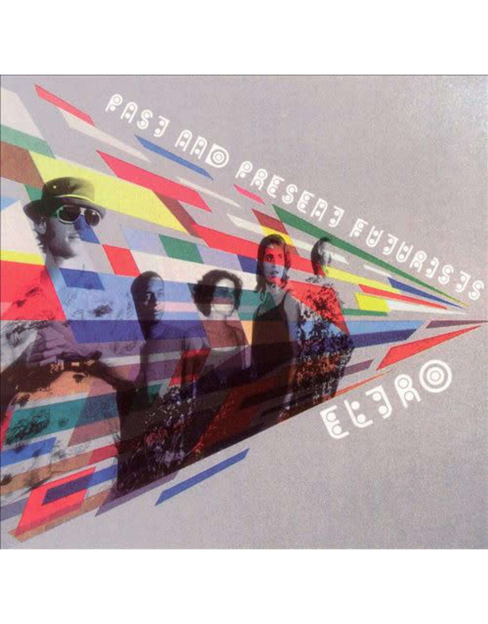 Eltro - Fast & Present Futurists CD