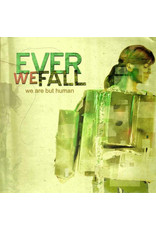 Ever We Fall - We Are But Human CD