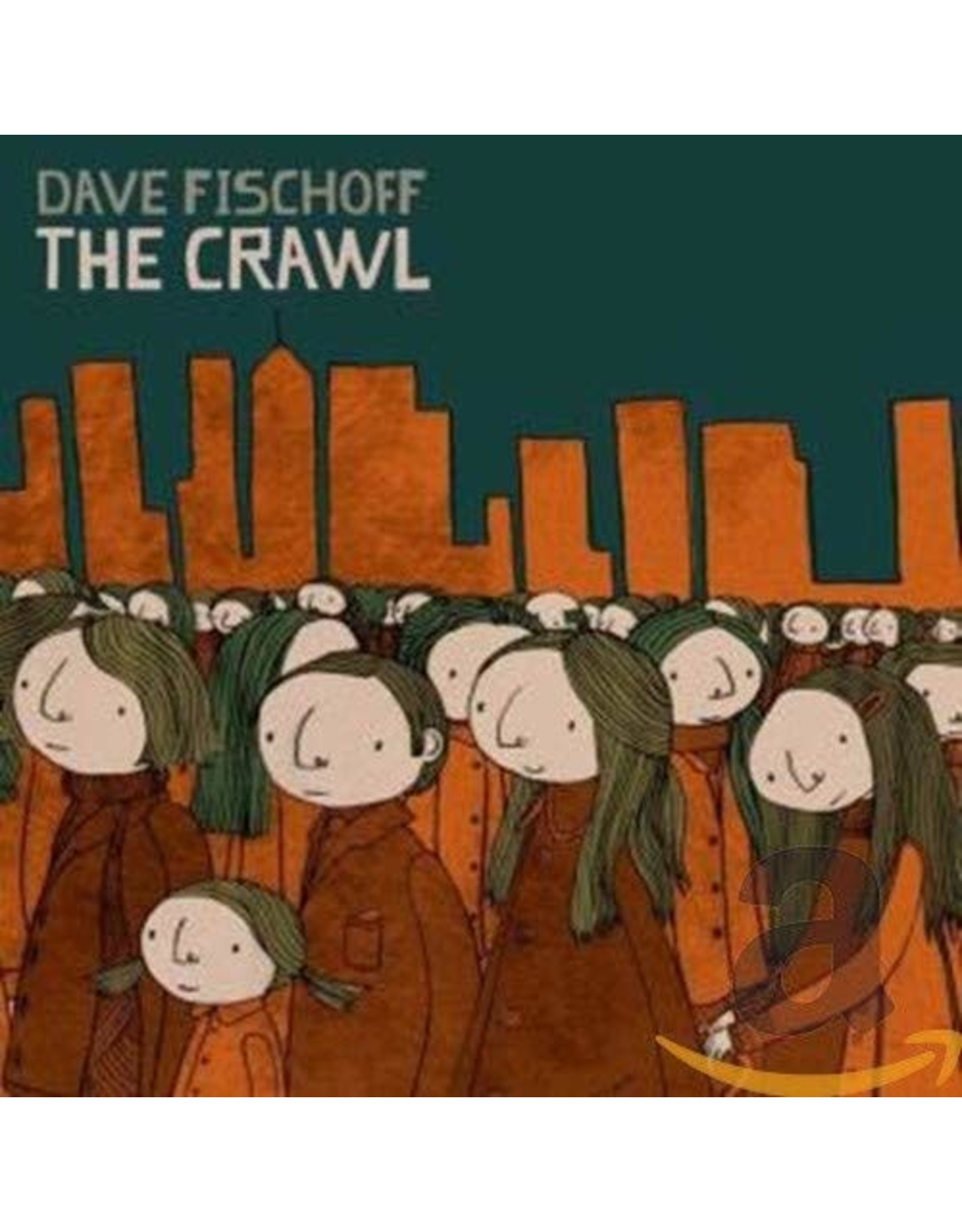 Fischoff, Dave - The Crawl CD