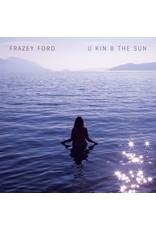 Ford, Frazey - U Kin B The Sun CD